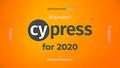 Воркшоп: Cypress for 2020