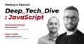 Deep Tech Dive: Javascript