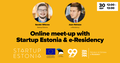 Online meet-up with Startup Estonia & e-Residency
