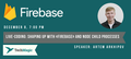Live-coding: Shaping up with «Firebase» and node child processes