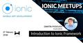 iHUB Ionic Meetups. Introduction to Ionic Framework
