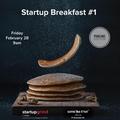 Startup Breakfast #1 (Pancake Edition)