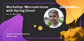 JavaDay 2017 Workshop: Microservices with Spring Cloud by Orkhan Gasimov