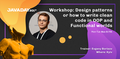 """Workshop """"Design patterns or how to write clean code in OOP and Functional worlds"""" by Evgeny Borisov"""