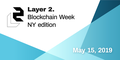 Layer-2 Meetup: Blockchain Week NY edition