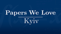 Papers We Love Kyiv, Spring 2019