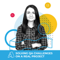 "Вебінар ""Solving QA challenges on a real project"""