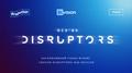 Ексклюзивний показ фільму «Design disruptors»