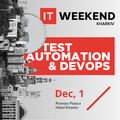 IT Weekend Kharkiv. Test Automation & DevOps