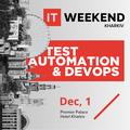 IT Weekend Kharkiv. Test Automation & DevOps