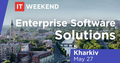 IT Weekend Kharkiv: Enterprise Software Solutions