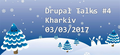 Kharkiv Drupal Talks #4
