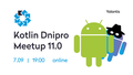 Kotlin Dnipro Meetup 11.0