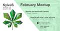 KyivJS February Meetup