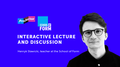 Lection of Henryk Stawicki «Interactive lecture and discussion»