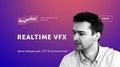 Лекция Димы Байдачного «Realtime VFX»