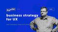 Лекція Олега Слюсарчука «Business strategy for UX»