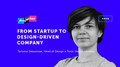 Лекция Тани Завьяловой «From startup to design-driven company»