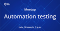 "Meetup ""Automation testing"" Levi9"