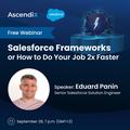 "Webinar ""Salesforce Frameworks or How to Do Your Job 2x Faster"""