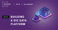 "Митап ""Building a Big Data platform — millions of things to remember"""
