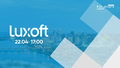 Learn IT: онлайн-тур у дніпровський офіс Luxoft