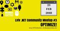 Lviv .NET Community #3: Optimize!