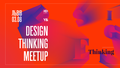 Design Thinking in IT Meetup - Lviv
