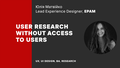 Online-лекція «User research without access to users»