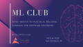 ML Club: Intro meetup to practical ML for software engineers