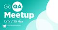Go QA Meetup