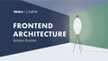 Binary Nights: Thoughts on Frontend Architecture