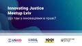 Innovating Justice Meetup Lviv