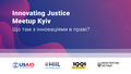 Innovating Justice Meetup Kyiv