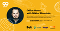 Office hours with Mikko Silventola, Early-stage Investor