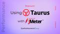 Воркшоп: Using Taurus with JMeter
