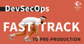 DevSecOps Fast Track to Pre-Production | EPAM University