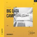 Big Data Camp