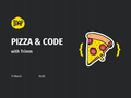 Pizza and code with Trimm