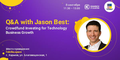 Q&A with Jason Best: Crowdfunding for Technology Business