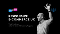 "Лекция Виталия Фридмана ""Designing Delightful Responsive Ecommerce UX"""