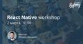 React Native workshop