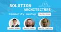 Solution Architecture Community meetup