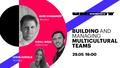 UNIT.Saas Meetup #4 | Building and Managing Multicultural Teams