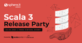 Scala3 Release Party