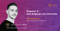 Lviv Speakers' Corner: Angular 4 and Angular-cli overview