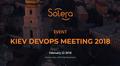 Kiev Devops Meeting 2018