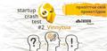 Startup Crash Test #2