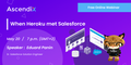 "Webinar: ""When Heroku met Salesforce"""