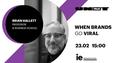UNIT.Talk | When Brands Go Viral